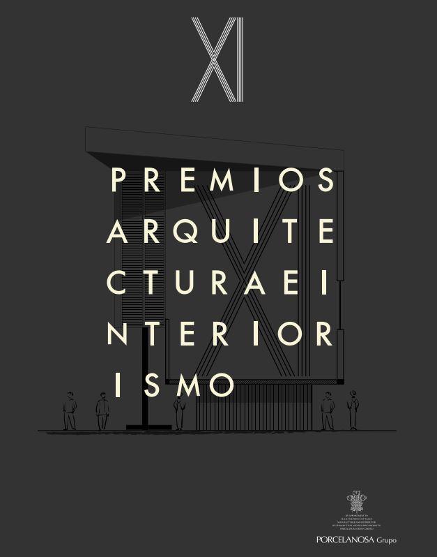 XI PREMIOS PORCELANOSA ARQUITECTURA E INTERIORISMO 2018