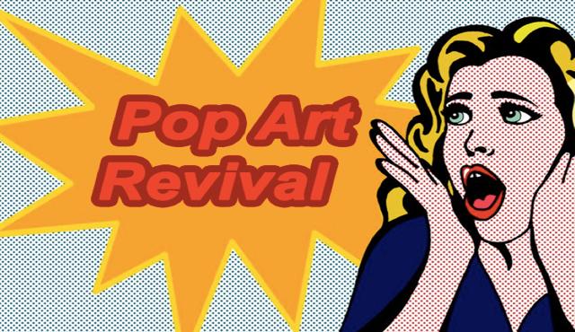 Revive el Pop Art