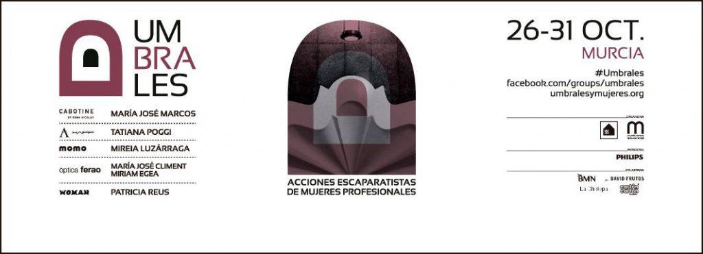 Amparo Martinez Vidal. umbrales Murcia. Acciones escapartistas de mujeres profesionales