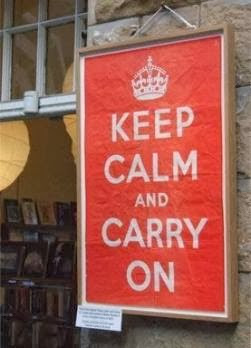 kEEP CALM AND CARRY ON , Letrero original