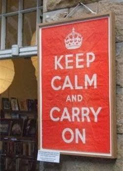 kEEP CALM AND CARRY ON , Letrero original