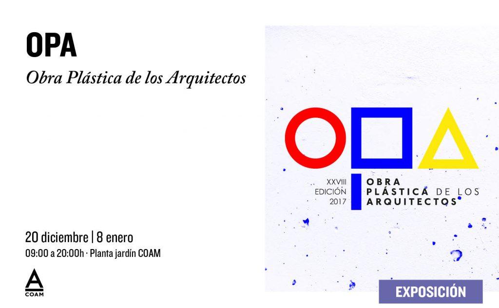 ACTIVIDADES COAM 2018 -OBRA PLASTICA DE LOS ARQUITECTOS. EXPOSICIÓN Programación COAM