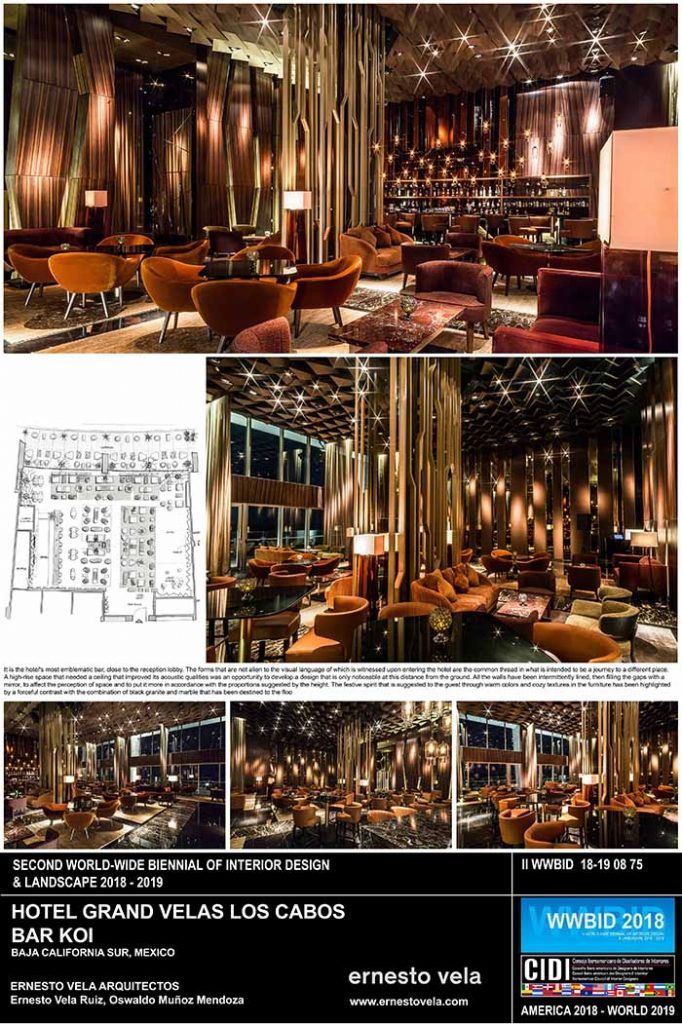 Ernesto-Vela-Arquitecto.-Grand-Velas-Los-Cabos Lobby Bar Medalla de Oro Bienal Iberoamericana Cidi de interiorismo, diseño y paisajismo WWBID 2018 interior design and landscape
