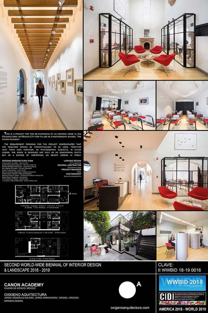 canon academy oxigeno arquitectura mexico. Medalla de Oro Bienal Iberoamericana Cidi de interiorismo, diseño y paisajismo WWBID 2018 interior design and landscape