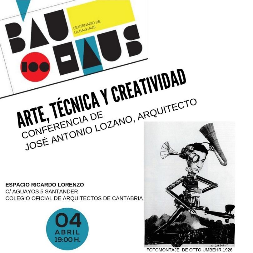 conferencia bauhaus colegio arquitectos de Cantabria. Jose Antonio Lozano