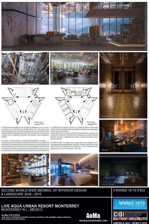 live aqua urban resort monterrey. Aoma Estudio Arquitectura. Medalla de Oro Bienal Iberoamericana Cidi de interiorismo, diseño y paisajismo WWBID 2018 interior design and landscape