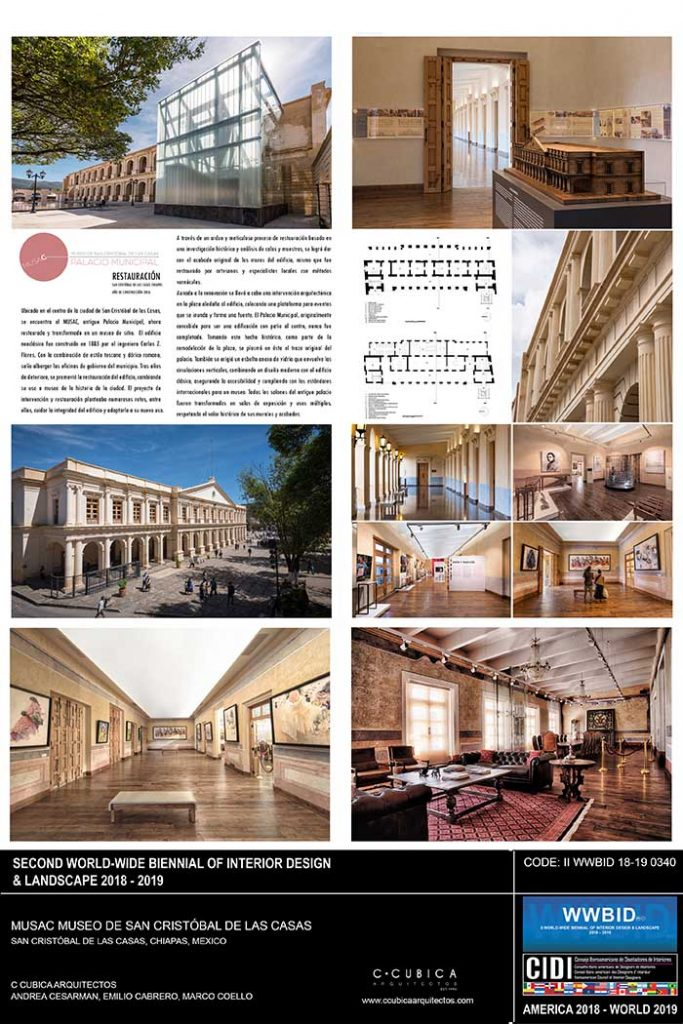 CCubica. Museo de San Cristobal de las Casas. Medalla de Oro Bienal Iberoamericana Cidi de interiorismo, diseño y paisajismo WWBID 2018 interior design and landscape